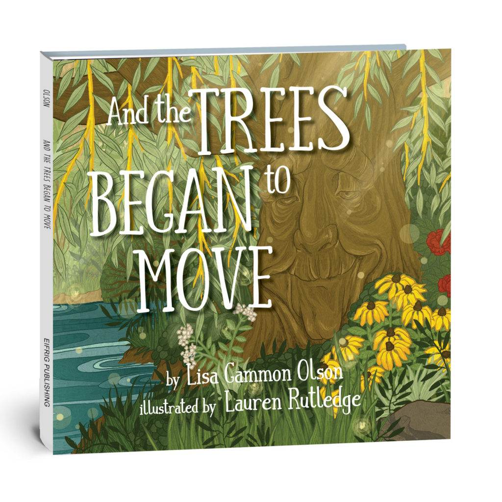 book cover for and the trees began to move